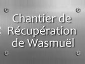 Chantier de récupération de Wasmuël - Vente /achat métaux